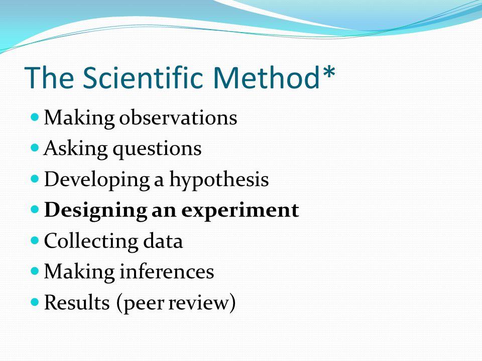 The Scientific Method*