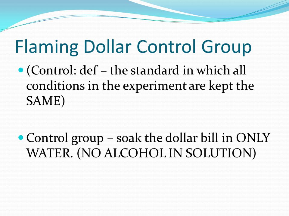 Flaming Dollar Control Group