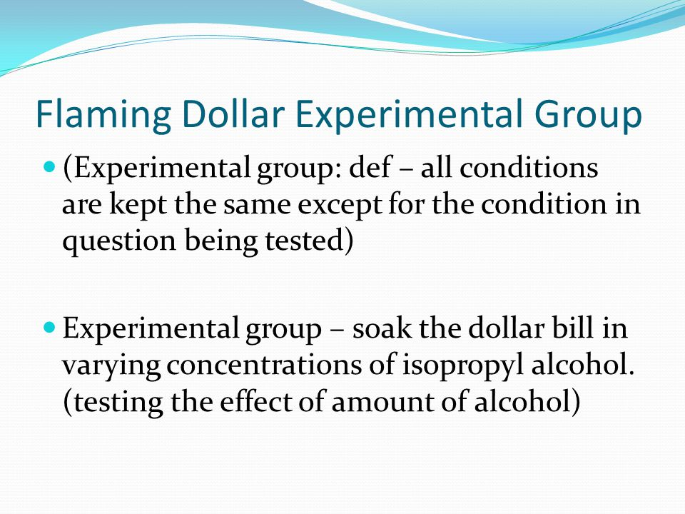 Flaming Dollar Experimental Group
