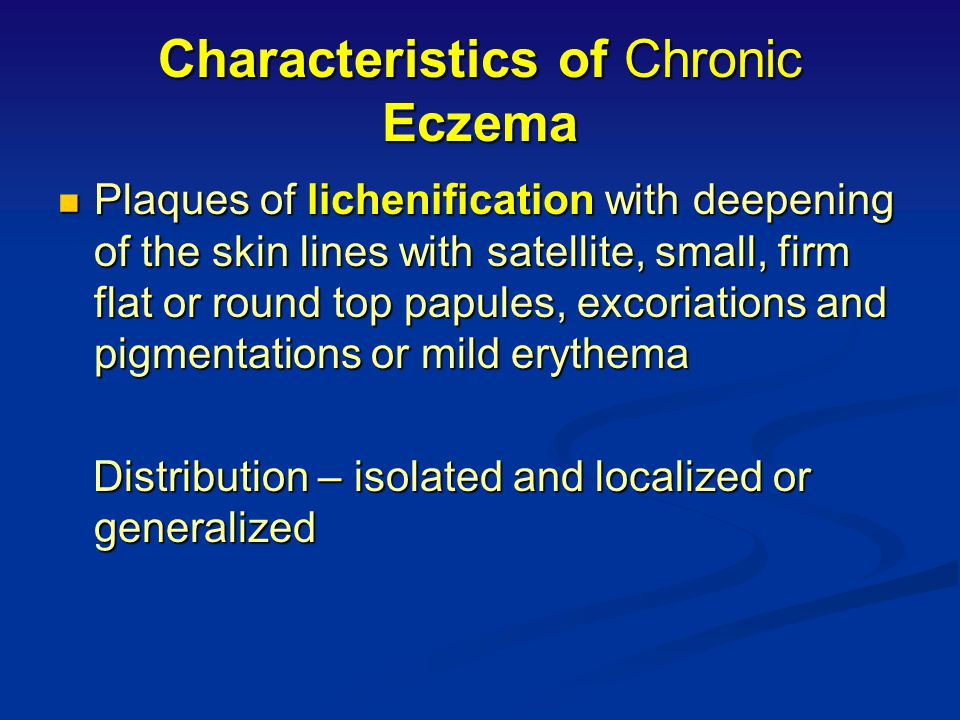 Characteristics of Chronic Eczema