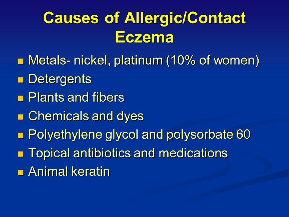 Causes of Allergic/Contact Eczema