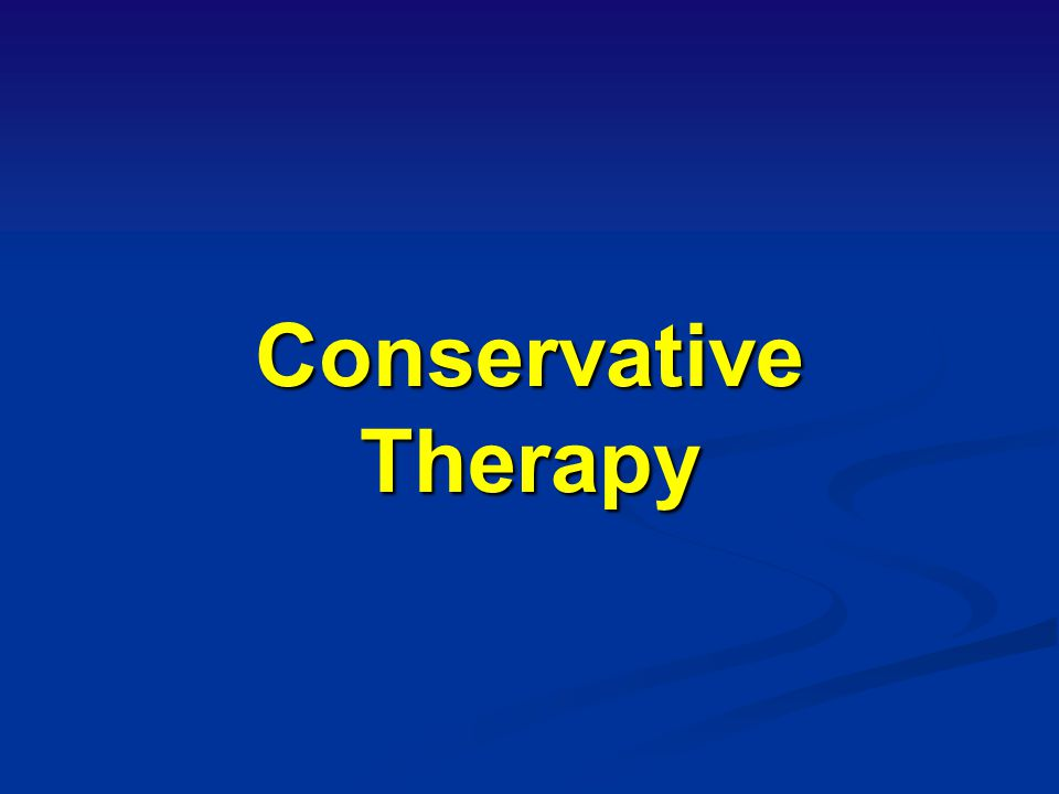 Conservative Therapy