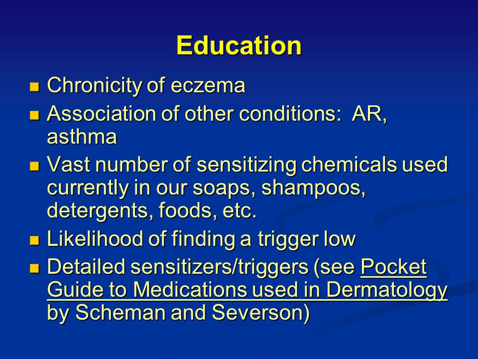 Education Chronicity of eczema