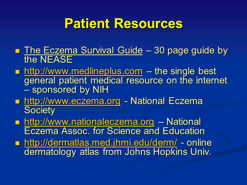 Patient Resources The Eczema Survival Guide – 30 page guide by the NEASE.