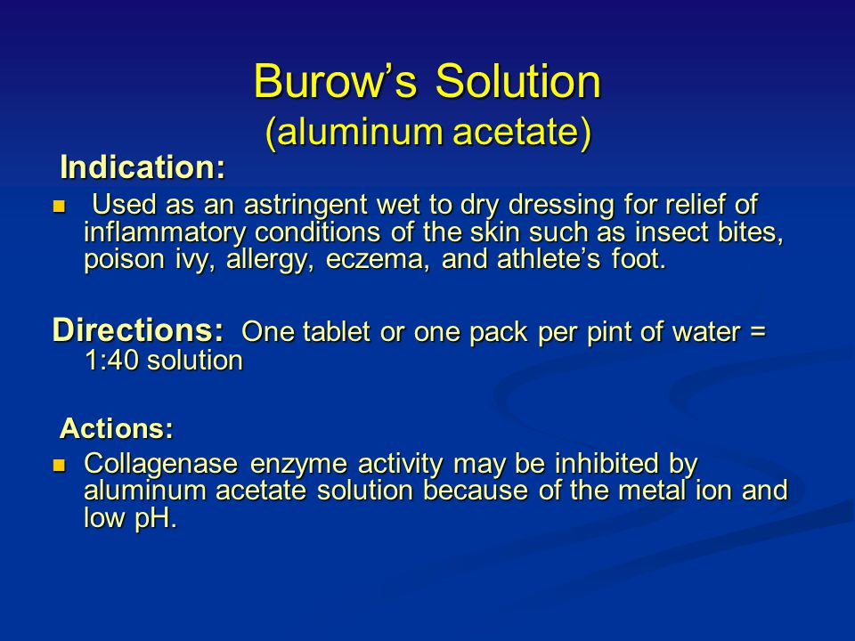 Burow's Solution (aluminum acetate)