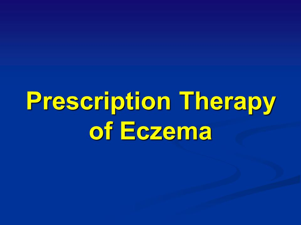 Prescription Therapy of Eczema