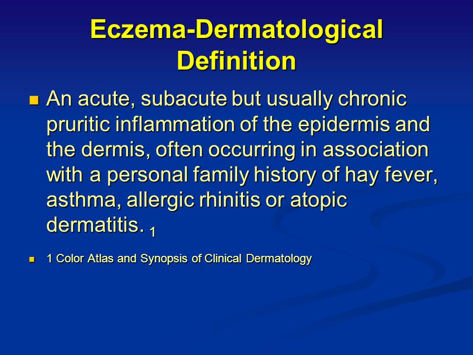 Eczema-Dermatological Definition