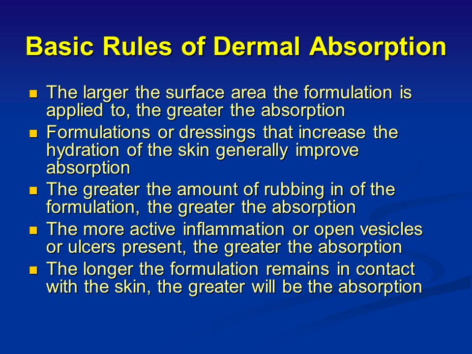 Basic Rules of Dermal Absorption