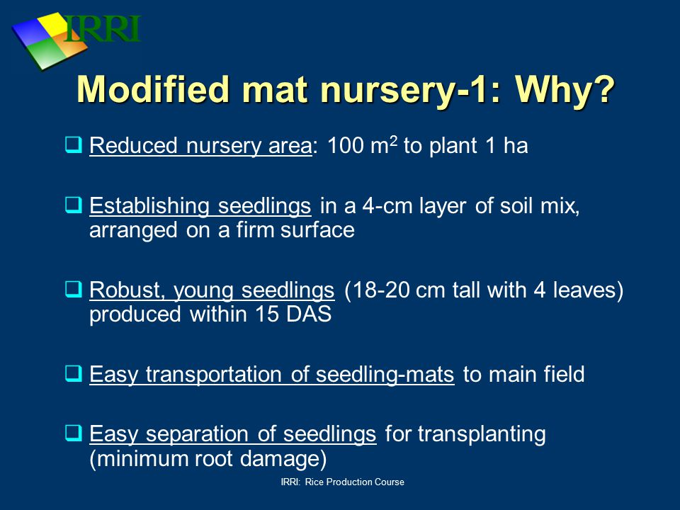 Modified mat nursery-1: Why