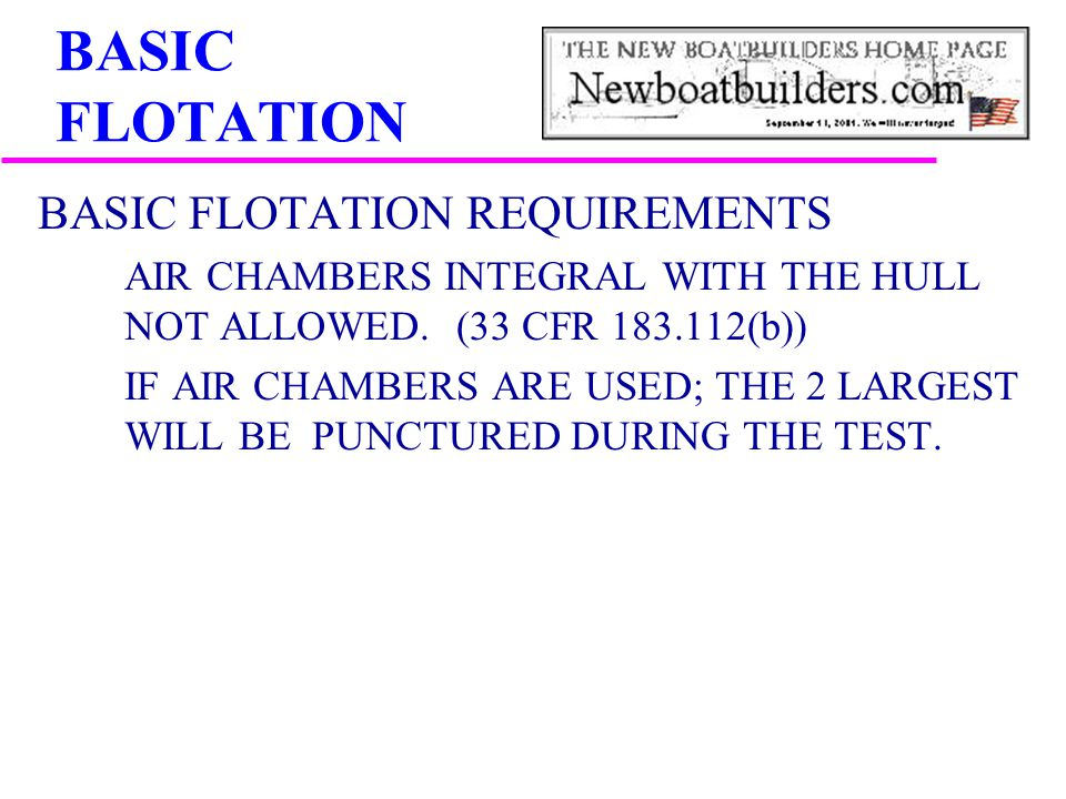BASIC FLOTATION BASIC FLOTATION REQUIREMENTS