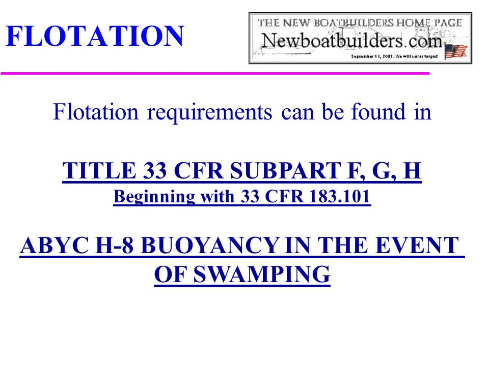 FLOTATION Flotation requirements can be found in