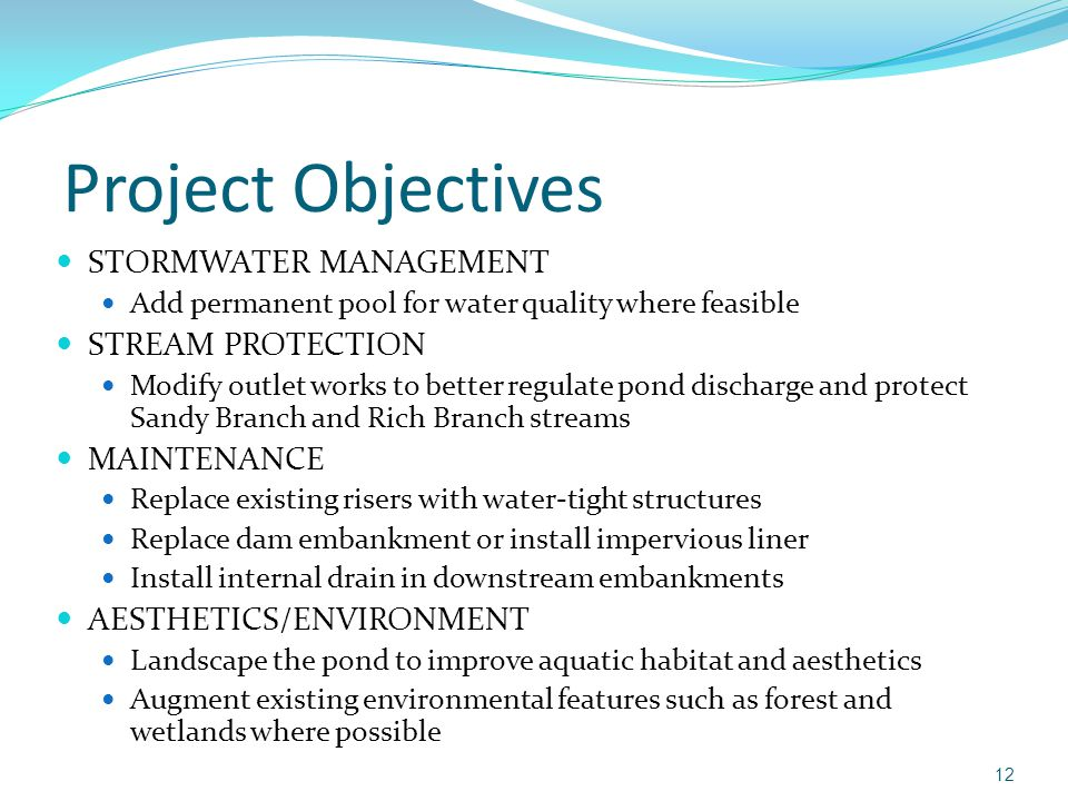 Project Objectives STORMWATER MANAGEMENT STREAM PROTECTION MAINTENANCE