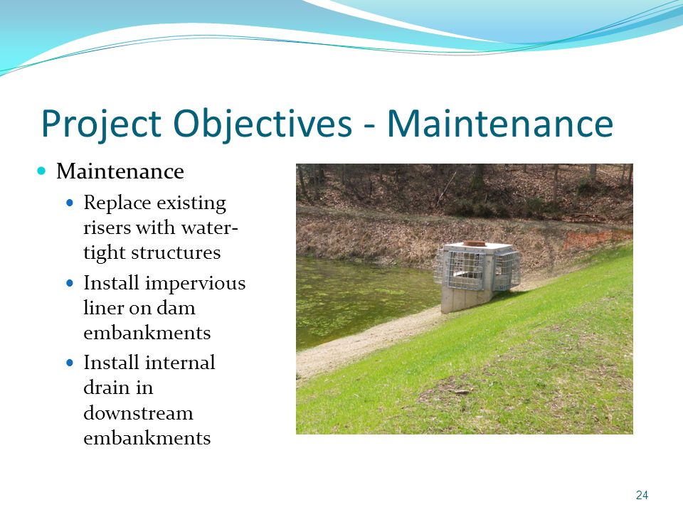 Project Objectives - Maintenance