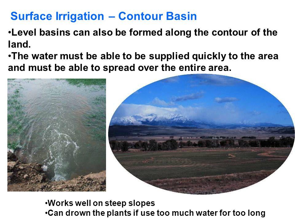 Surface Irrigation – Contour Basin
