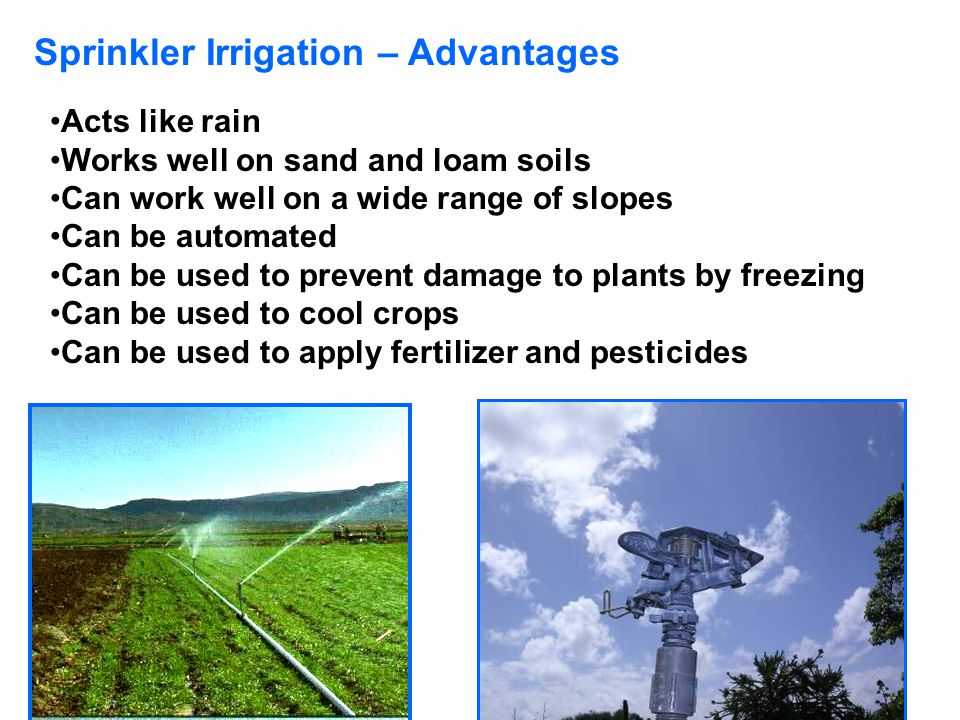 Sprinkler Irrigation – Advantages