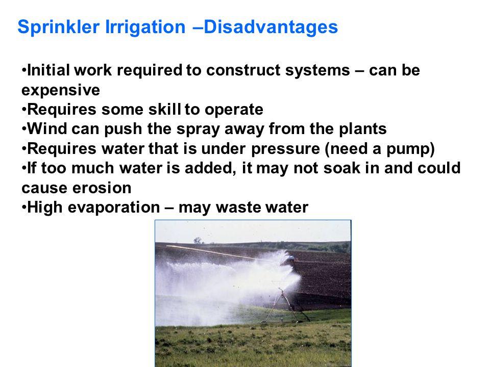Sprinkler Irrigation –Disadvantages