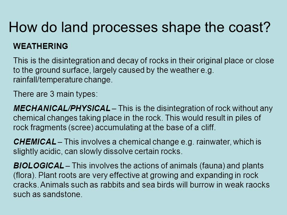 How do land processes shape the coast