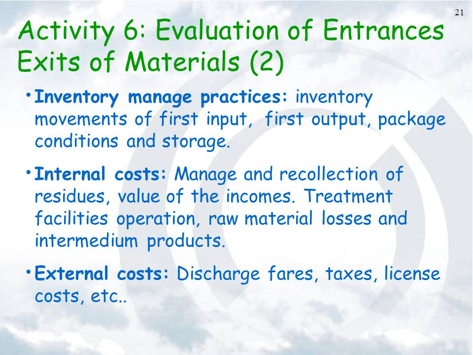 Activity 6: Evaluation of Entrances Exits of Materials (2)
