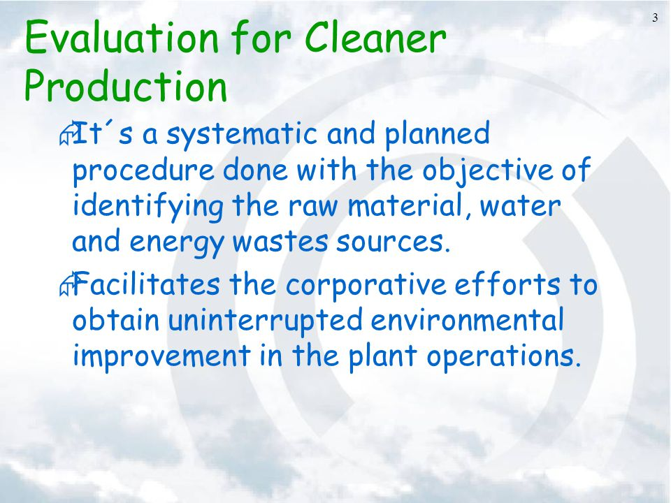Evaluation for Cleaner Production