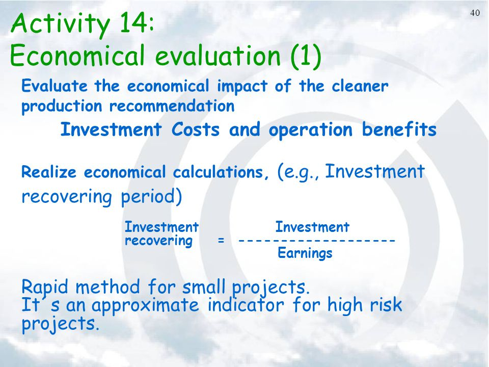 Investment Costs and operation benefits