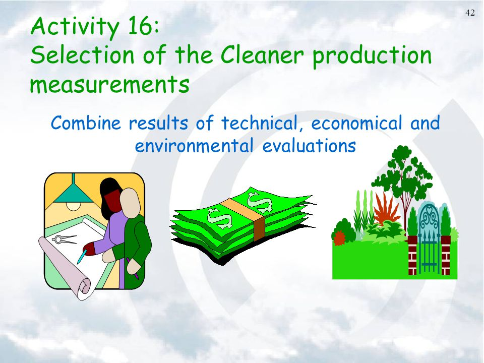 Combine results of technical, economical and environmental evaluations