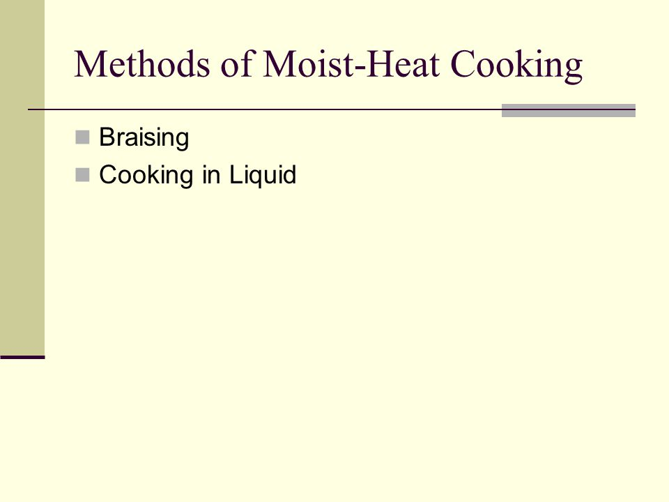 Methods of Moist-Heat Cooking
