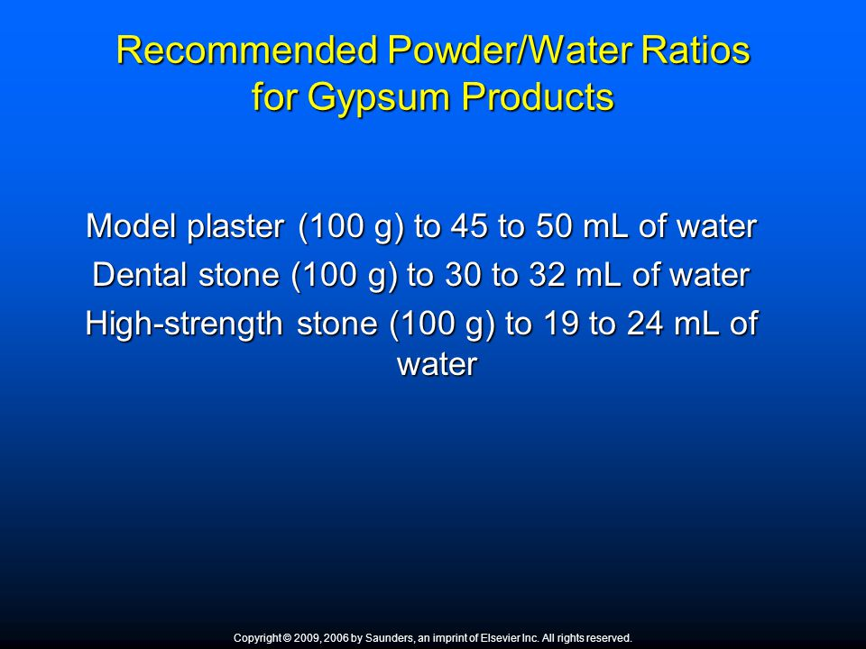 Recommended Powder/Water Ratios for Gypsum Products