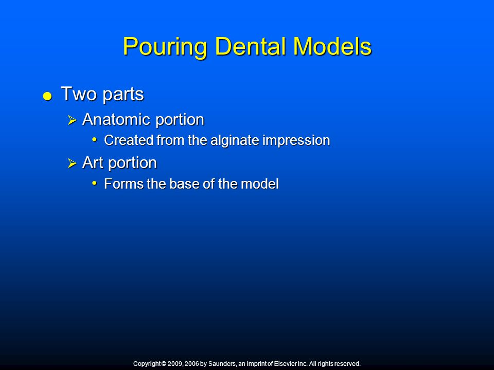Pouring Dental Models Two parts Anatomic portion Art portion