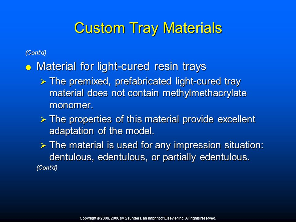 Custom Tray Materials Material for light-cured resin trays