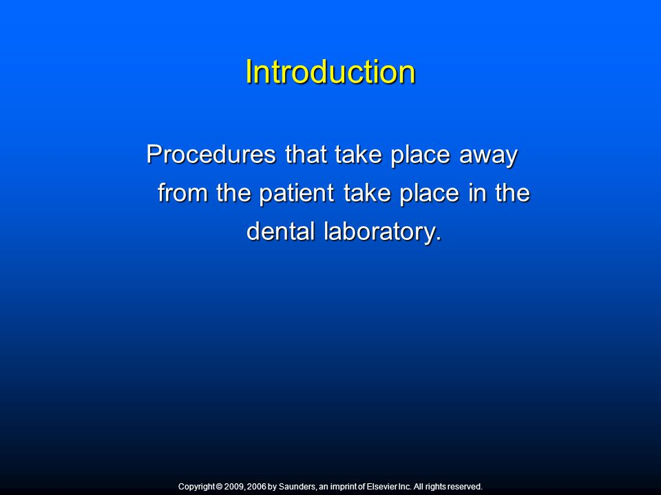 Introduction Procedures that take place away from the patient take place in the dental laboratory. Where is the in-house dental laboratory located