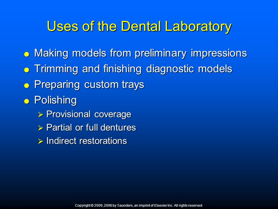 Uses of the Dental Laboratory