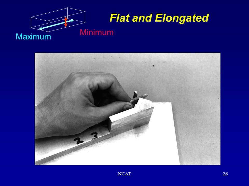 Flat and Elongated Minimum Maximum NCAT