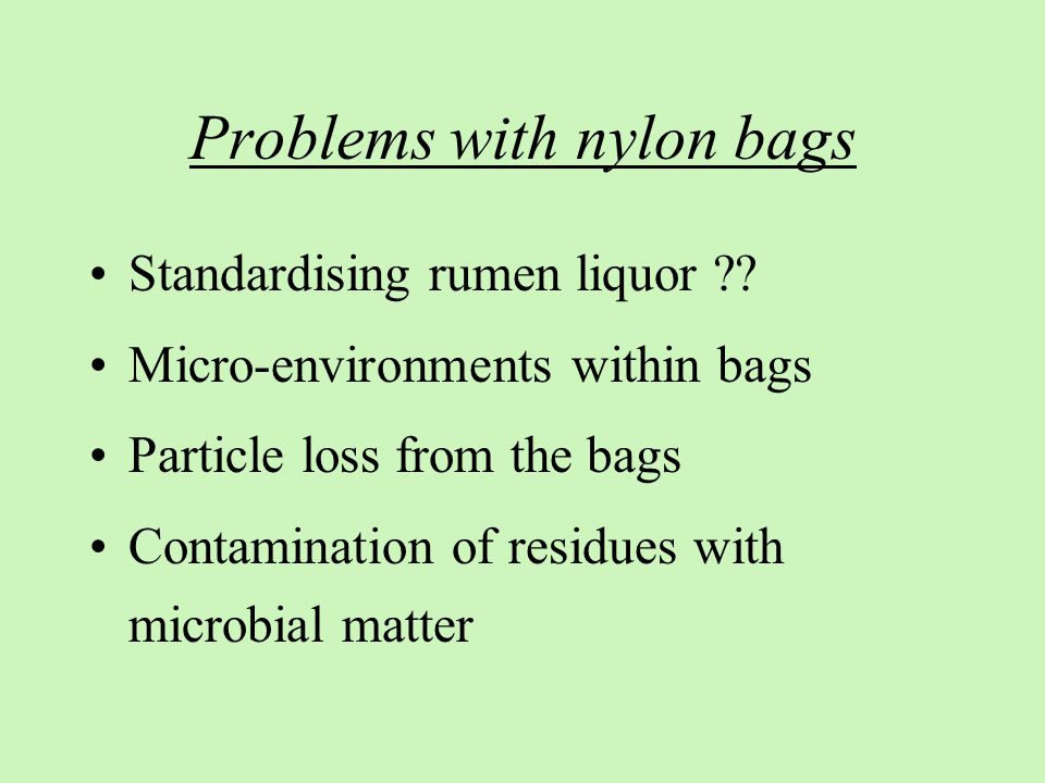 Problems with nylon bags