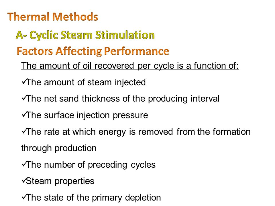 A- Cyclic Steam Stimulation Factors Affecting Performance