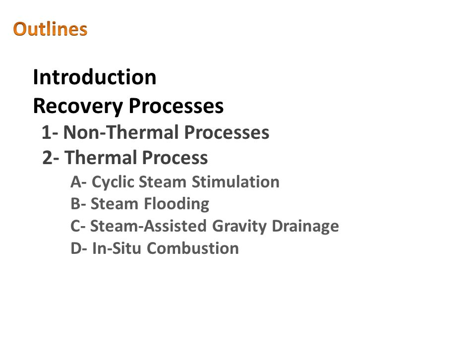 Introduction Recovery Processes Outlines 2- Thermal Process