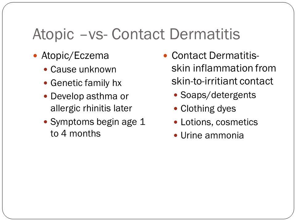 Atopic –vs- Contact Dermatitis