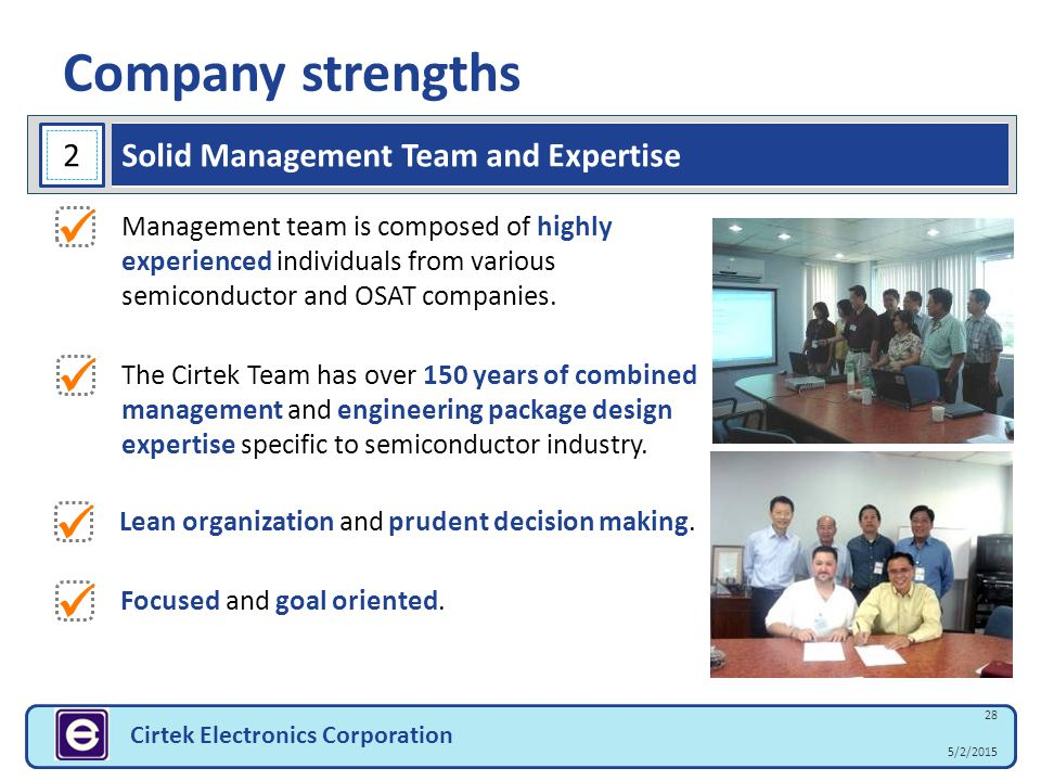 Company strengths     2 Solid Management Team and Expertise