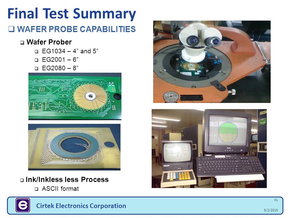 Final Test Summary WAFER PROBE CAPABILITIES Wafer Prober