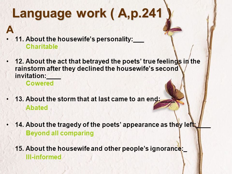 Language work ( A,p.241 ) A 11. About the housewife's personality:___