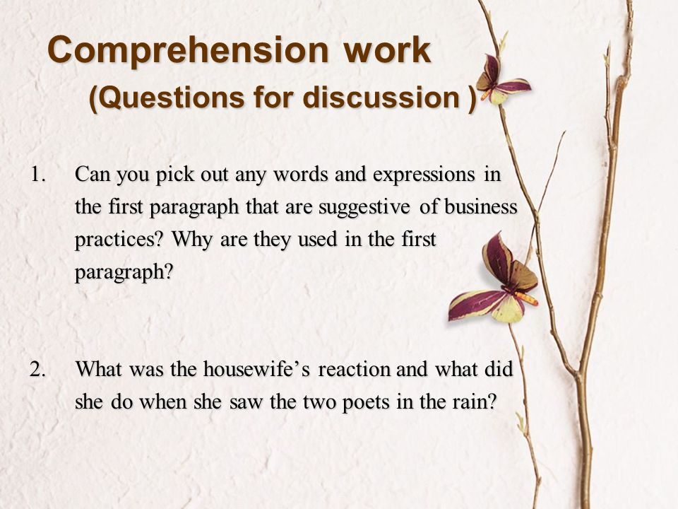 Comprehension work (Questions for discussion )