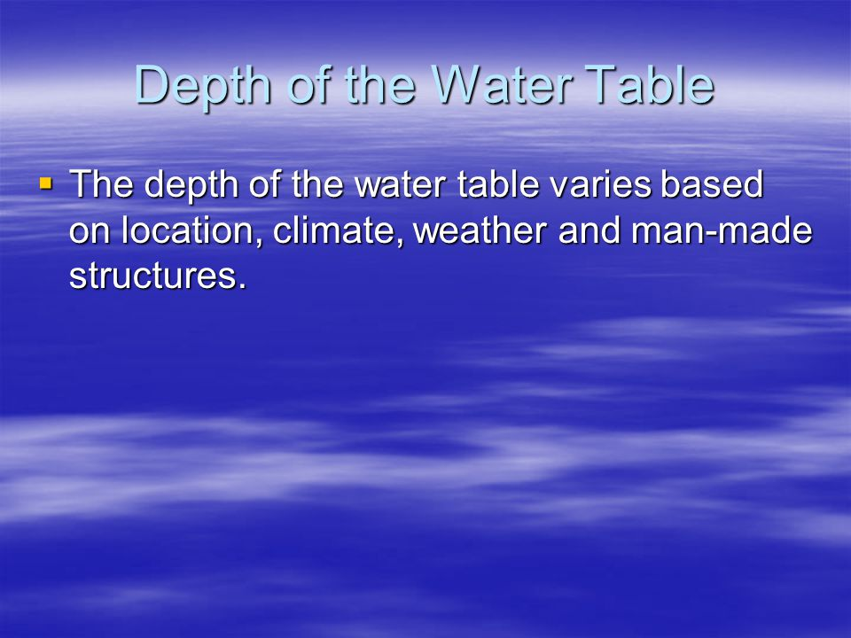 Depth of the Water Table