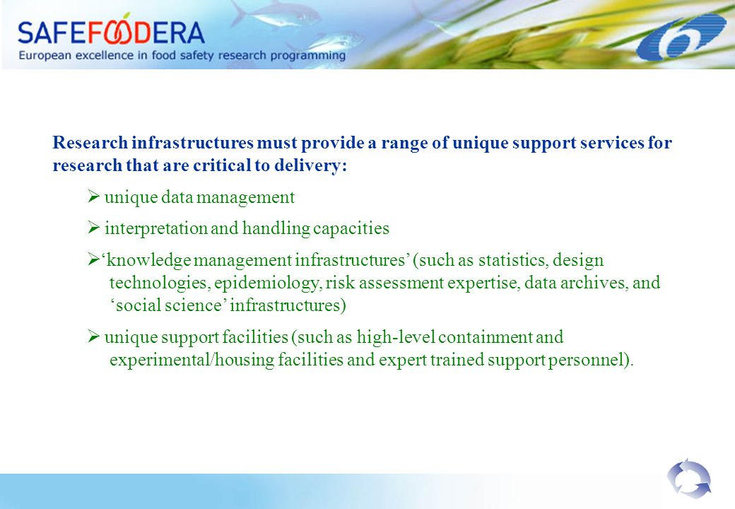 Research infrastructures must provide a range of unique support services for