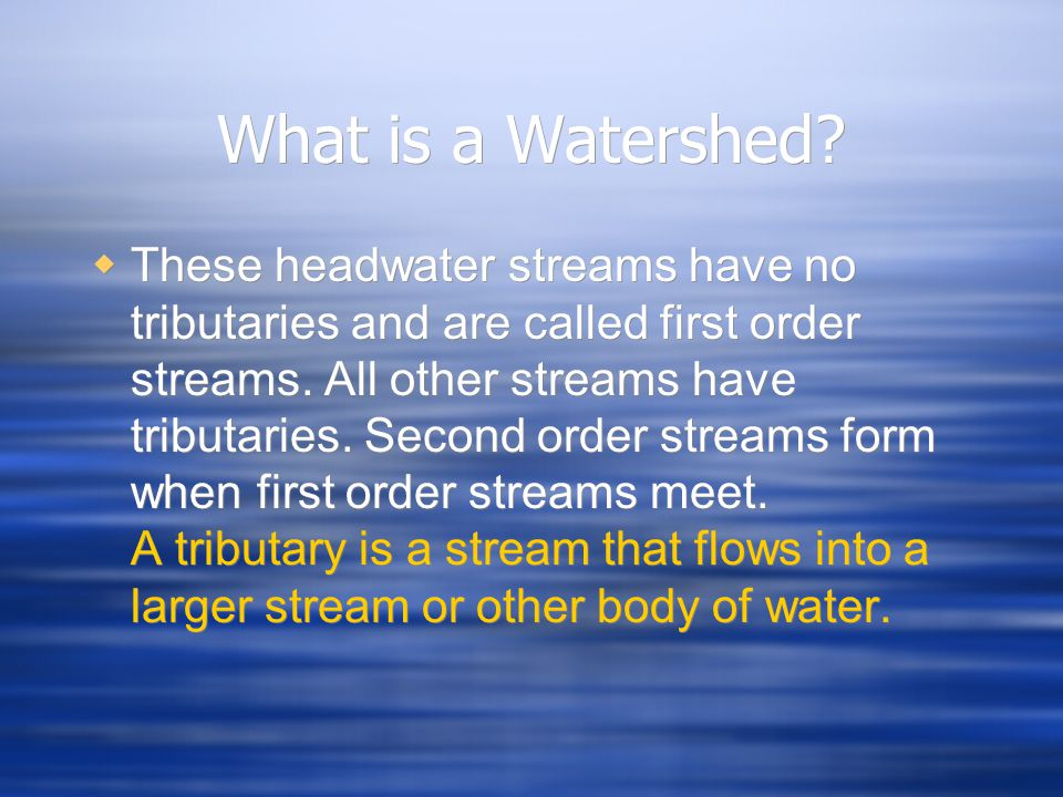 What is a Watershed