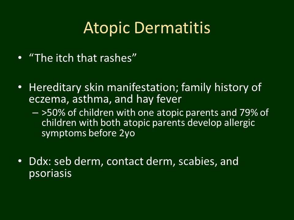 Atopic Dermatitis The itch that rashes