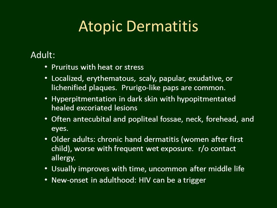 Atopic Dermatitis Adult: Pruritus with heat or stress
