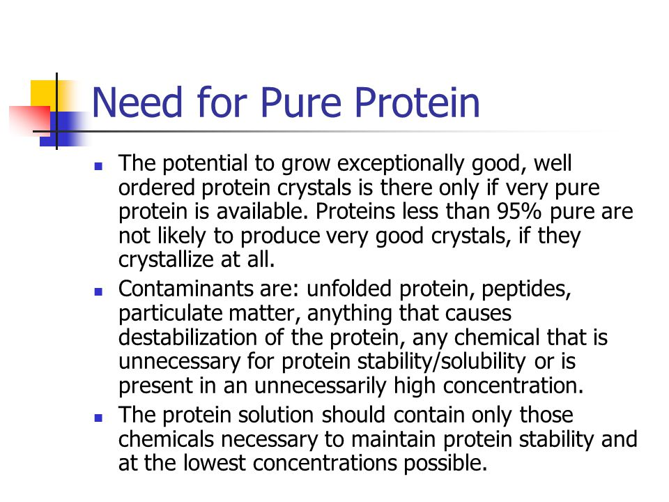 Need for Pure Protein