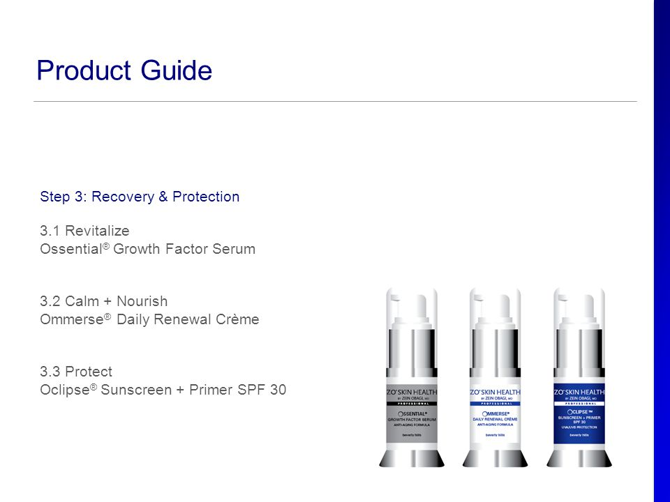 Product Guide Step 3: Recovery & Protection