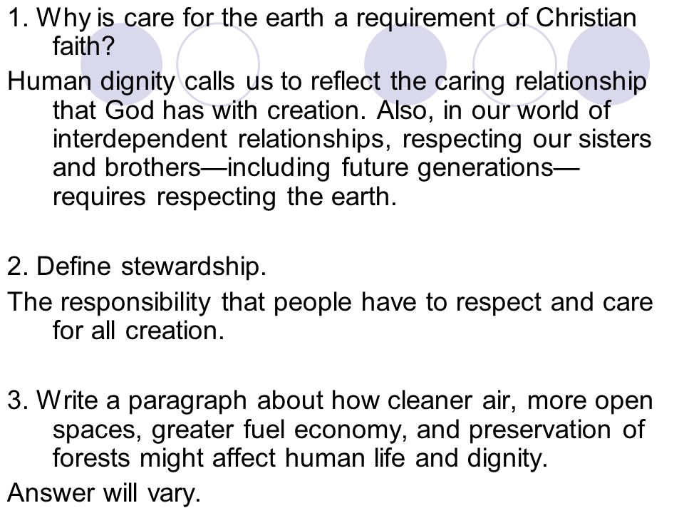 1. Why is care for the earth a requirement of Christian faith