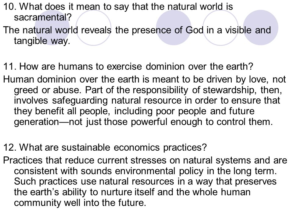 10. What does it mean to say that the natural world is sacramental