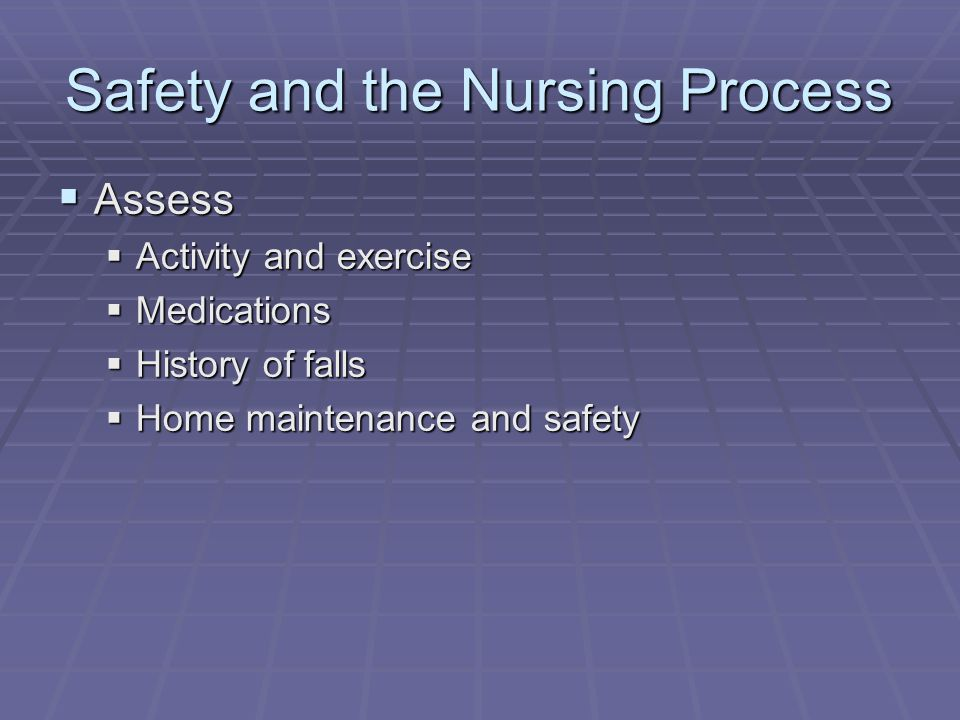 Safety and the Nursing Process